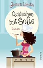 Quatschen mit Soße: Roman by Jasmin Leheta