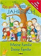 Meine Familie - deine Familie: Das grosse…