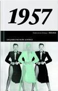 50 Jahre Popmusik - 1957. Buch und CD. Ein…
