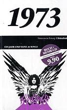 50 Jahre Popmusik - 1973. Buch und CD. Ein…