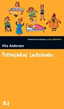 Petruschkas Lackschuhe. SZ Junge Bibliothek…