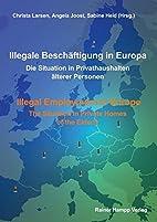 Illegale Beschäftigung in Europa / Illegal…