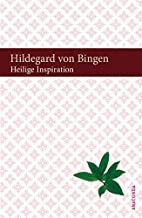 Heilige Inspiration by Hildegard von Bingen