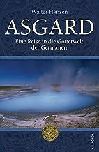 Asgard. Eine Reise in die Götterwelt…