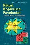 Henry Ernest Dudeney: Rätsel, Kopfnüsse, Paradoxien
