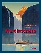 Nordlandreise: Die Geschichte einer…