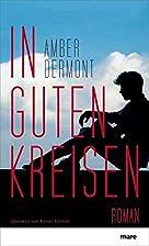 In guten Kreisen by Amber Dermont
