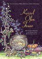 Kessel-Ofen-Feuer by Ulla Janascheck