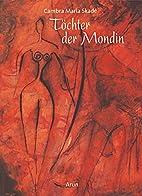 Töchter der Mondin by Cambra Maria…