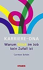 Business & Karriere / Karriere-DNA: Warum…