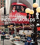 Berman, Marshall: Thomas Wrede: Manhattan Picture Worlds (Kerber PhotoArt)