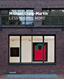 Hentschel, Martin: Michael Craig-Martin: Less is Still More (English and German Edition)