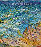 Christoph Bouet: Right Outside the Door:…
