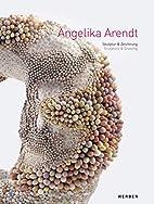 Angelika Arendt: Sculpture & Drawing (M…