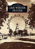 Der Wiener Prater by Ingeborg Haas