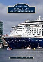 Der Fähr- und Kreuzfahrthafen Kiel by…