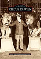 Circus in Wien by Robert Kaldy-Karo