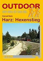 Harz: Hexenstieg by Conrad Stein