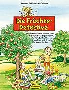 Die Früchte-Detektive: Frechen…