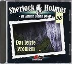 Sherlock Holmes 58: Das letzte Problem by…
