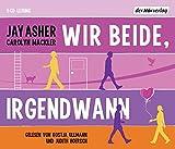 Carolyn Mackler: Ullmann,Kostja/Hoersch,Judith Wir Beide,Irgendwann