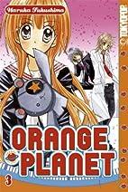 Orange Planet 3/4/5 by Haruka Fukushima