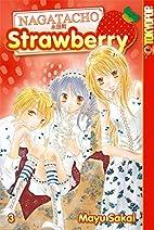 Nagatacho Strawberry 03 by Mayu Sakai