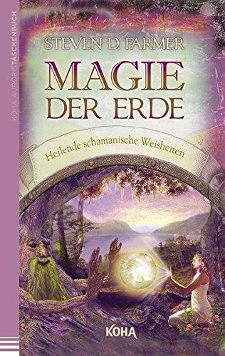 magie-der-erde-heilende-schamanische-weisheiten
