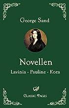Novellen: Lavinia - Pauline - Kora by George…