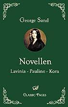 Drei Novellen: Lavinia - Pauline - Kora by…