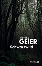 Schwarzwild by Monika Geier