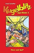 Kugelblitz jagt Mister X, Schulausgabe