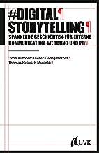 Digital Storytelling. Spannende Geschichten…