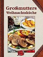 Großmutters Weihnachtsküche by -