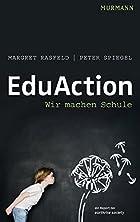 EduAction - Wir machen Schule by Margret…