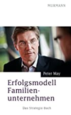 Erfolgsmodell Familienunternehmen: Das…