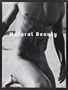 Natural Beauty: The Classic Male Nude by…