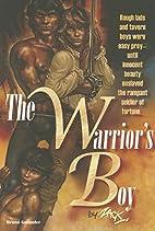 The warrior`s boy by Zack