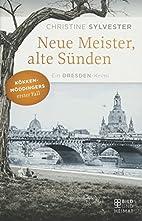 Neue Meister, alte Sünden:…