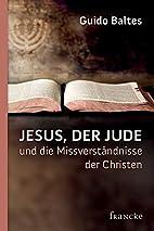 Jesus, der Jude, und die…