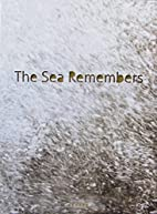 The Sea Remembers: Landscape and…