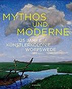 Mythos und Moderne by Katharina Groth