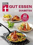 Gut essen bei Diabetes: Über 80…
