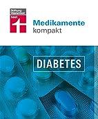 Medikamente kompakt - Diabetes by Angelika…