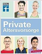 Private Altersvorsorge by Christian Eigner