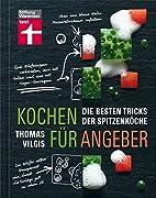 Kochen für Angeber by Thomas Vilgis