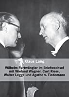 Wilhelm Furtwängler im Briefwechsel mit…