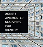 Hemken, Kai-Uwe: Annett Zinsmeister: Searching for Identity