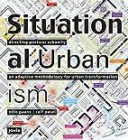 Situational urbanism directing postwar…