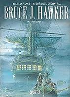 Bruce J. Hawker: Integral 2 by…